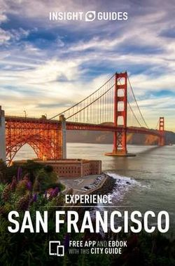Insight Guides Experience San Francisco (Travel Guide with Free EBook)