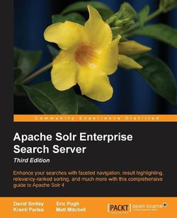 Apache Solr Enterprise Search Server - Third Edition