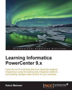 Learning Informatica PowerCenter 9. x