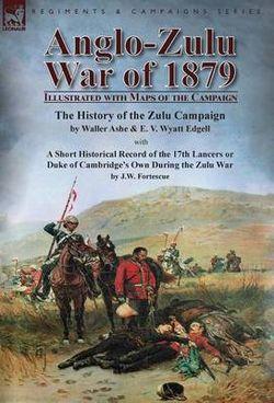 Anglo-Zulu War of 1879
