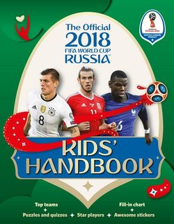 The Official 2018 FIFA World Cup Russia™ Kids' Handbook