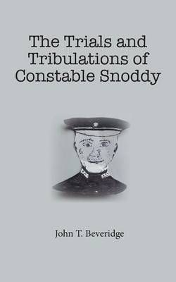 The Trials and Tribulations of Constable Snoddy