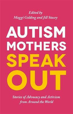 Autism Mothers Speak Out