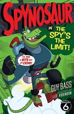 Spynosaur: The Spy's the Limit