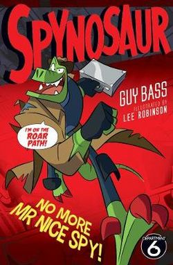 No More Mr Nice Spy! : Spynosaur