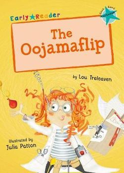 The Oojamaflip (Turquoise Early Reader)