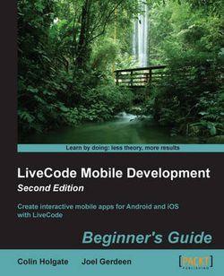 LiveCode Mobile Development: Beginner's Guide -