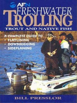 Freshwater Trolling: Trout and Native Fish