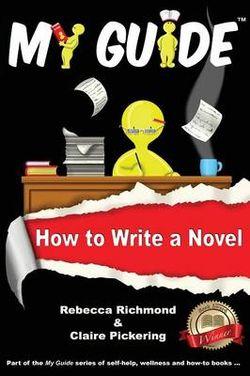 My Guide: How to Write a Novel?