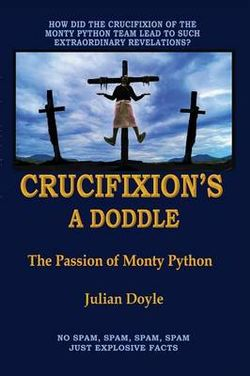 Crucifixion's a Doddle