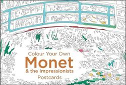 Colour Your Own Monet and the Impressionists: Postcards