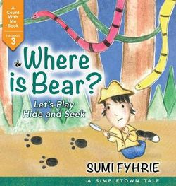 Where Is Bear? Let's Play Hide and Seek
