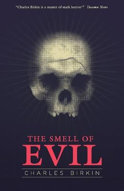 The Smell of Evil
