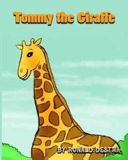 Tommy the Giraffe