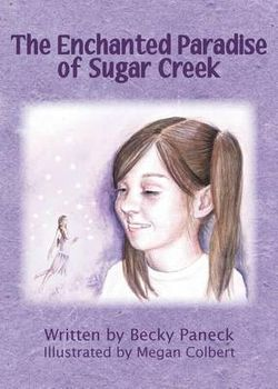 The Enchanted Paradise of Sugar Creek