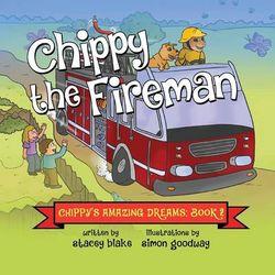 Chippy the Fireman