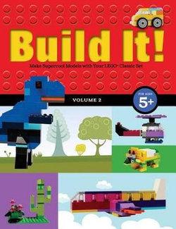 Build It! Volume 2
