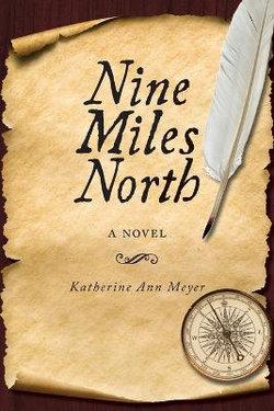 Nine Miles North