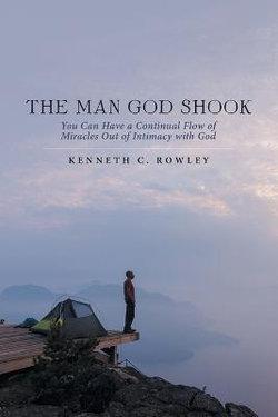 The Man God Shook