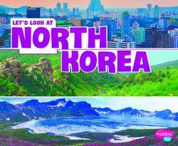 Let's Look at North Korea