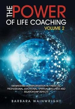 The Power of Life Coaching Volume 2