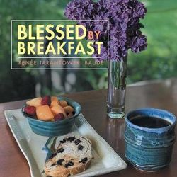 Blessed by Breakfast