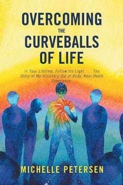 Overcoming the Curveballs of Life