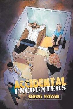 Accidental Encounters