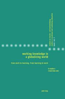 Working Knowledge in a Globalizing World