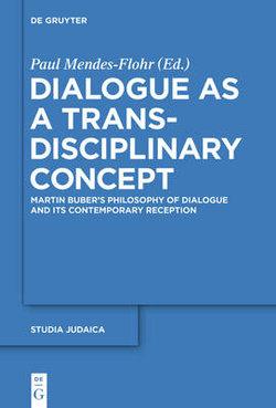 Dialogue As a Trans-Disciplinary Concept