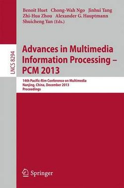 Advances in Multimedia Information Processing - PCM 2013