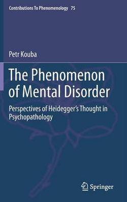 The Phenomenon of Mental Disorder