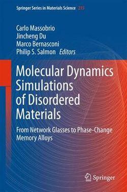 Molecular Dynamics Simulations of Disordered Materials