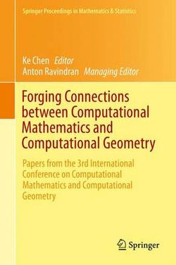 Forging Connections Between Computational Mathematics and Computational Geometry