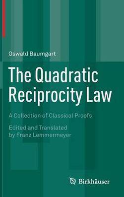 The Quadratic Reciprocity Law