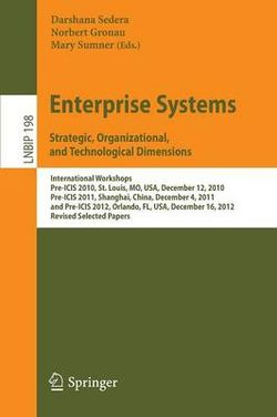 Enterprise Systems. Strategic, Organizational, and Technological Dimensions