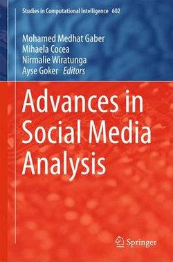 Advances in Social Media Analysis