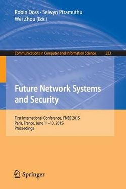Future Network Systems and Security