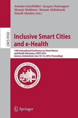 Inclusive Smart Cities and E-Health