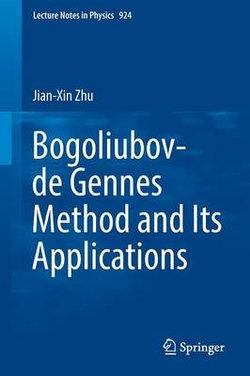 Bogoliubov-de Gennes Method and Its Applications