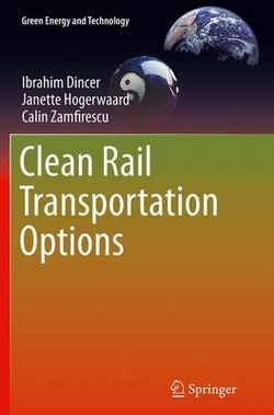 Clean Rail Transportation Options