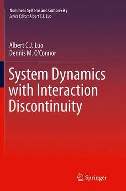 System Dynamics with Interaction Discontinuity