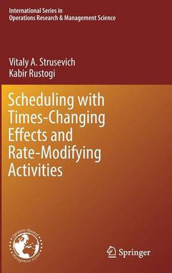 Scheduling with Changing Times and Rate-Modifying Activities
