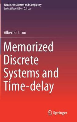 Memorized Discrete Systems and Time-delay