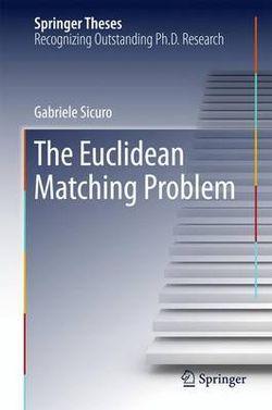 The Euclidean Matching Problem