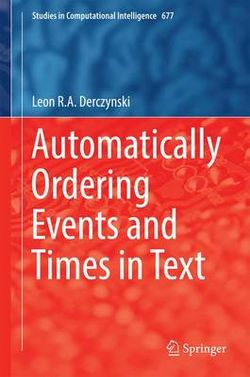 Automatically Ordering Events and Times in Text
