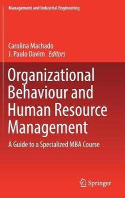 Organizational Behaviour and Human Resource Management