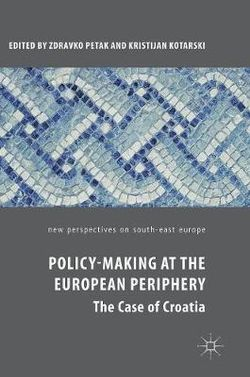 Policy-Making at the European Periphery