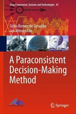 A Paraconsistent Decision-Making Method