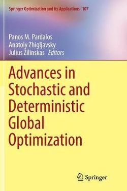 Advances in Stochastic and Deterministic Global Optimization
